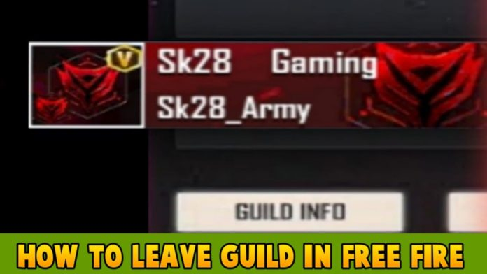 How To Leave Guild In Free Fire